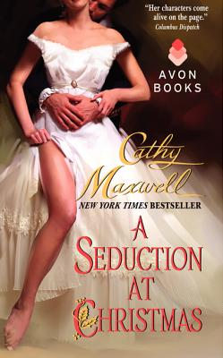 A Seduction at Christmas, CATHY MAXWELL