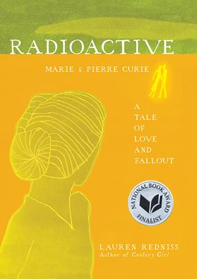 Image for RADIOACTIVE: Marie & Pierre Curie A Tale of Love a