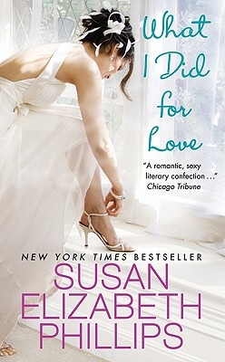 What I Did for Love, SUSAN ELIZABETH PHILLIPS