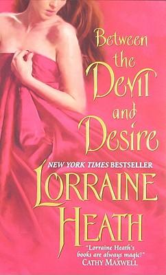 Between the Devil and Desire, Lorraine Heath