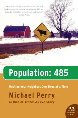 Population: 485- Meeting Your Neighbors One Siren at a Time (P.S.), Perry, Michael