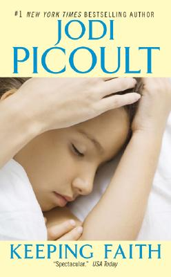 Keeping Faith, Picoult, Jodi