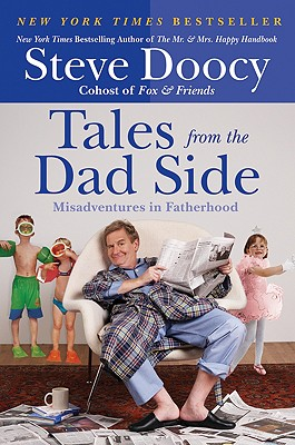 Image for Tales from the Dad Side: Misadventures in Fatherhood