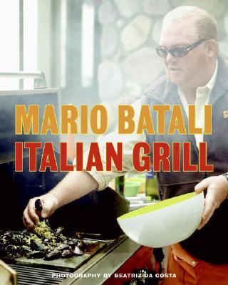 Italian Grill, Batali, Mario; Sutton, Judith