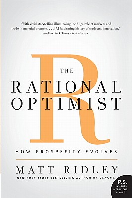Image for The Rational Optimist: How Prosperity Evolves (P.S.)