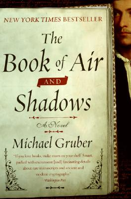 The Book of Air and Shadows: A Novel, Michael Gruber