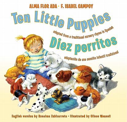 Ten Little Puppies/Diez perritos, Alma Flor Ada, F. Isabel Campoy