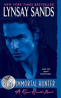 Image for The Immortal Hunter: A Rogue Hunter Novel (Argeneau)