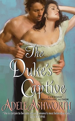 The Duke's Captive, Adele Ashworth