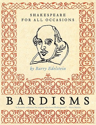 Image for Bardisms: Shakespeare for All Occasion
