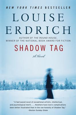 Shadow Tag: A Novel (P.S.), Erdrich, Louise