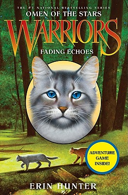Warriors: Omen of the Stars #2: Fading Echoes, Erin Hunter