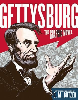 Gettysburg: The Graphic Novel, Butzer, C. M.