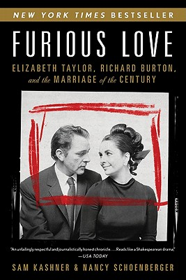 Image for Furious Love: Elizabeth Taylor Richard Burton And The Marriage Of The Century