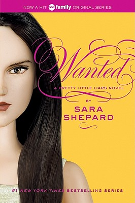 Image for Wanted (Pretty Little Liars, Book 8)