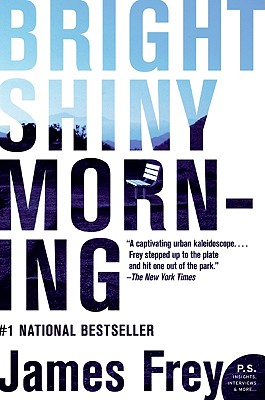 Bright Shiny Morning (P.S.), JAMES FREY