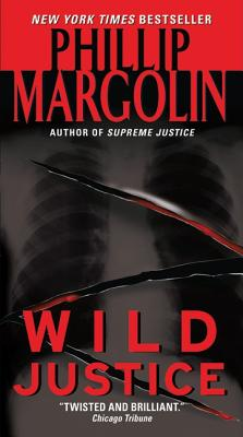 Wild Justice, Phillip Margolin