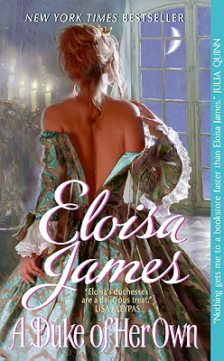 A Duke of Her Own (Avon Historical Romance), Eloisa James