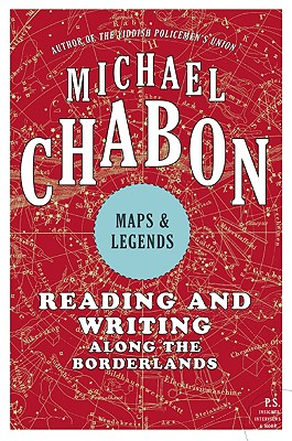 Image for Maps & Legends: Reading and Writing Along the Borderlands