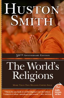 The World's Religions, Smith, Huston