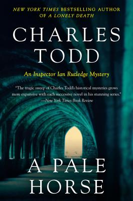 A Pale Horse: A Novel of Suspense (Inspector Ian Rutledge Mysteries), Todd, Charles