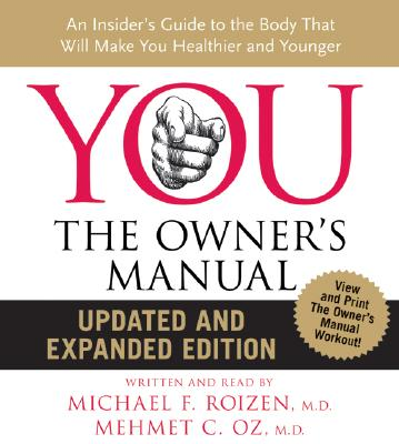 You The Owner's Manual, Michael F Roizen