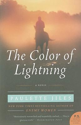 The Color of Lightning: A Novel, Paulette Jiles
