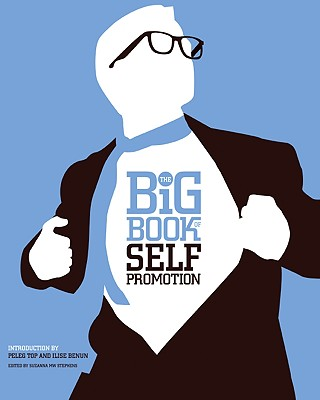 The Big Book of Self Promotion, Suzanna MW Stephens (Author)