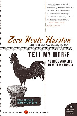 Image for Tell My Horse: Voodoo and Life in Haiti and Jamaica  (HarperPerennial Modern Classics)