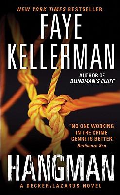Hangman: A Decker/Lazarus Novel (Decker/Lazarus Novels), Kellerman, Faye