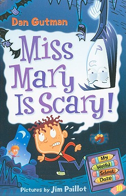 Image for My Weird School Daze #10: Miss Mary Is Scary!