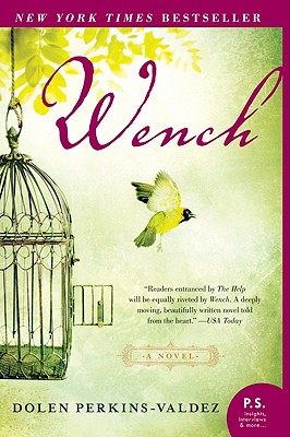 Wench: A Novel (P.S.), Dolen Perkins-valdez