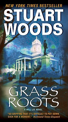 Grass Roots, STUART WOODS