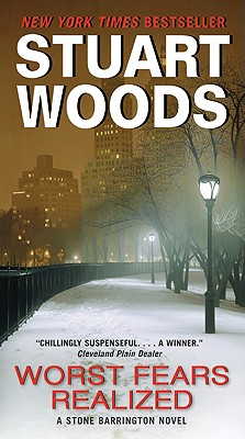 Worst Fears Realized (Stone Barrington), Woods,Stuart