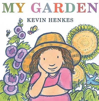 My Garden, Kevin Henkes