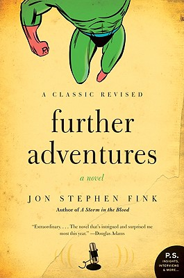 Further Adventures: A Novel, Fink, Jon Stephen