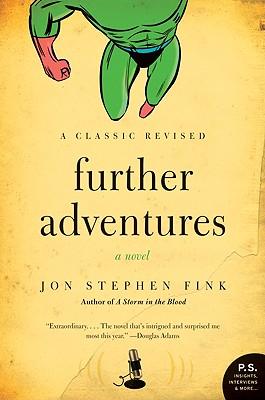 Further Adventures: A Novel, Fink, Jon Stephen