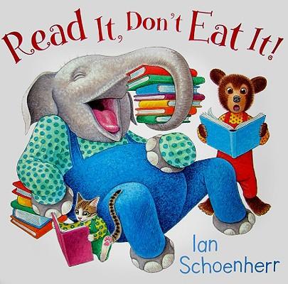 Read It, Don't Eat It!, Schoenherr, Ian