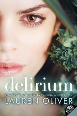 DELIRIUM (DELIRIUM, NO 1), OLIVER, LAUREN