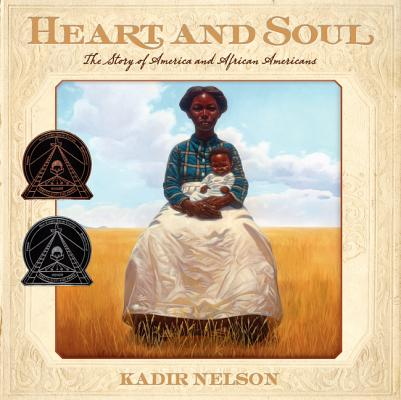 Heart and Soul The Story of America and African Americans, Nelson, Kadir