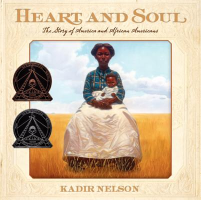 HEART AND SOUL: THE STORY OF AMERICA AND AFRICAN-AMERICANS, NELSON, KADIR