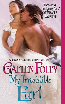 My Irresistible Earl (Inferno Club), Gaelen Foley