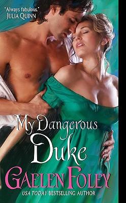 My Dangerous Duke, Gaelen Foley