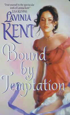 Bound By Temptation, Lavinia Kent