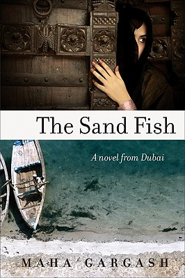 Image for SAND FISH, THE A NOVEL FROM DUBAI