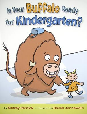 Image for Is Your Buffalo Ready for Kindergarten?