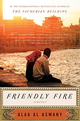 Image for FRIENDLY FIRE : TEN TALES OF EGYPT