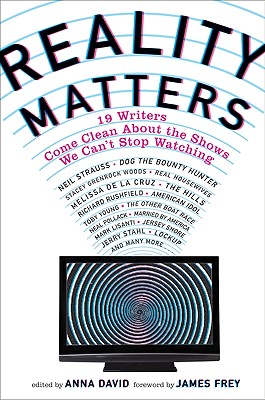 REALITY MATTERS : 18 WRITERS COME CLEAN, ANNA DAVID