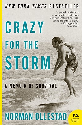 Image for Crazy for the Storm: A Memoir of Survival (P.S.)