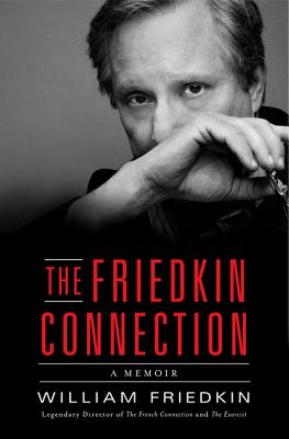 Image for Friedkin Connection: A Memoir